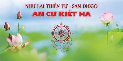 Thông Báo An Cư Kiết Hạ 2019 Tại Như Lai Thiền Tự - San Diego - THÔNG BÁO - Như  Lai Thiền Tự - Nhu Lai Meditation Temple